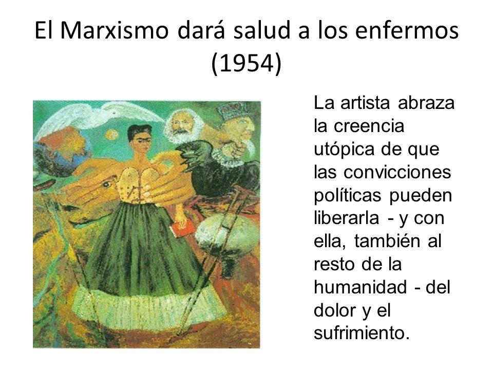 El Marxismo dará salud a los enfermos (1954)