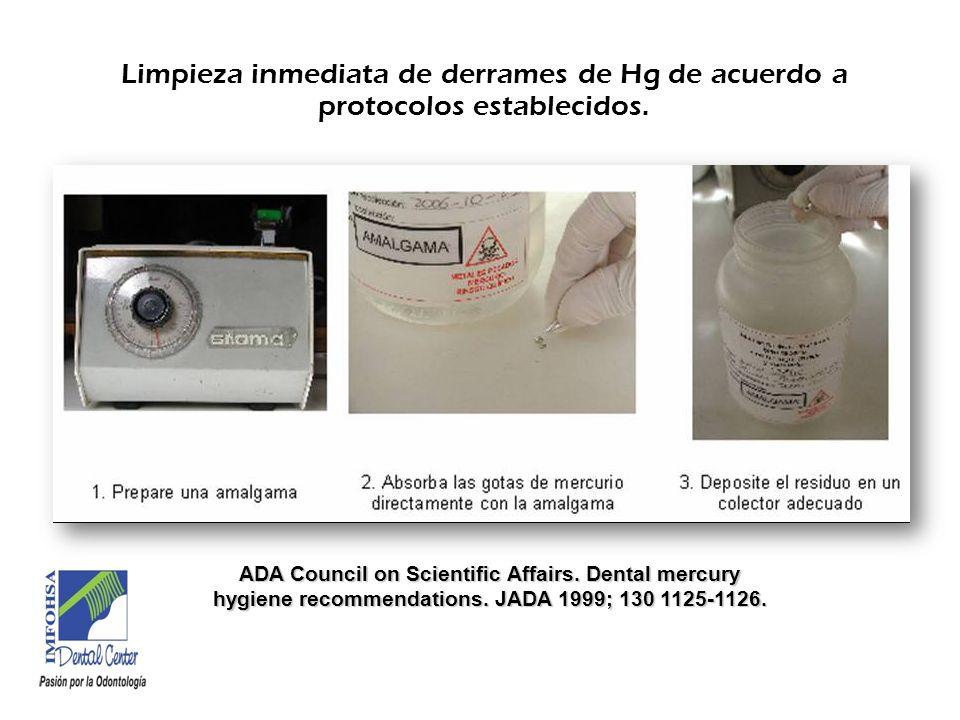 Limpieza inmediata de derrames de Hg de acuerdo a protocolos establecidos.