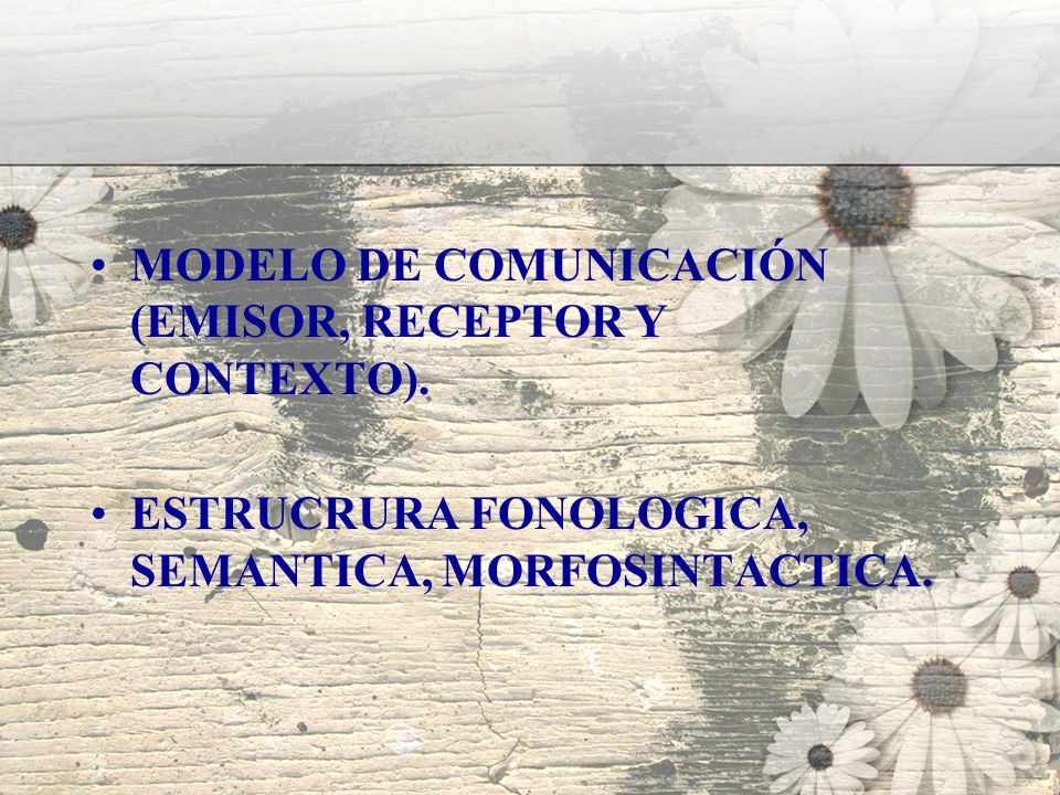 MODELO DE COMUNICACIÓN (EMISOR, RECEPTOR Y CONTEXTO).
