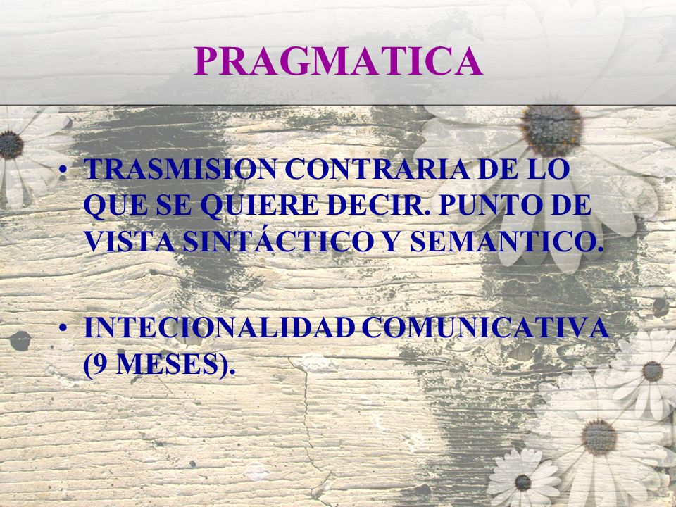 PRAGMATICATRASMISION CONTRARIA DE LO QUE SE QUIERE DECIR.
