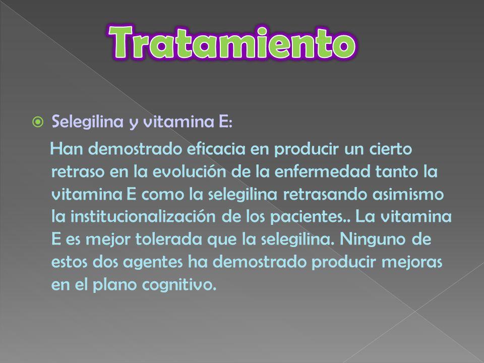 Tratamiento Selegilina y vitamina E: