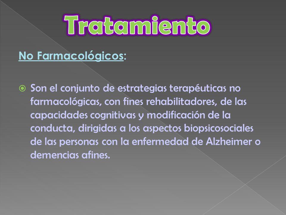 Tratamiento No Farmacológicos: