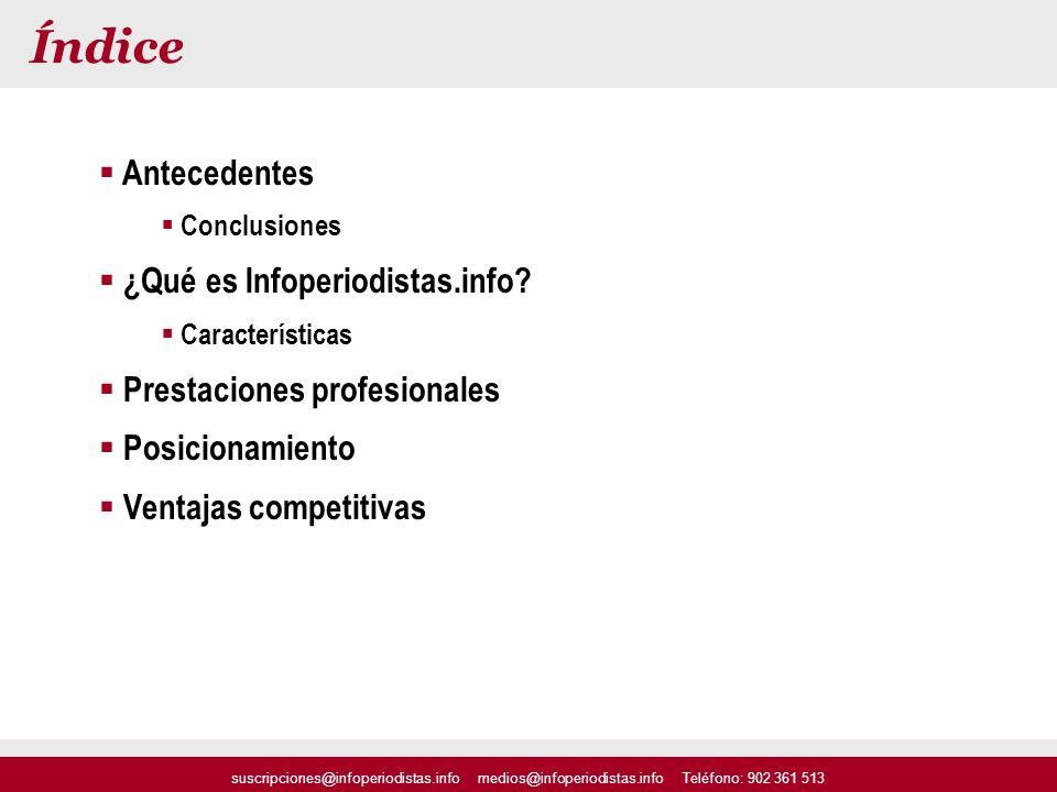 Índice Antecedentes ¿Qué es Infoperiodistas.info