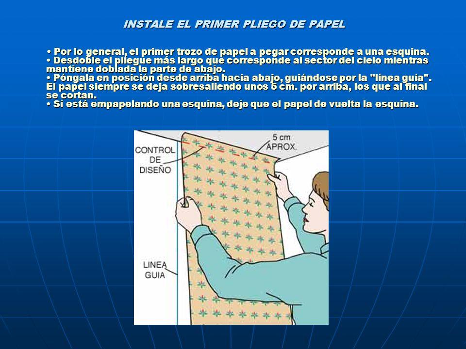 INSTALE EL PRIMER PLIEGO DE PAPEL