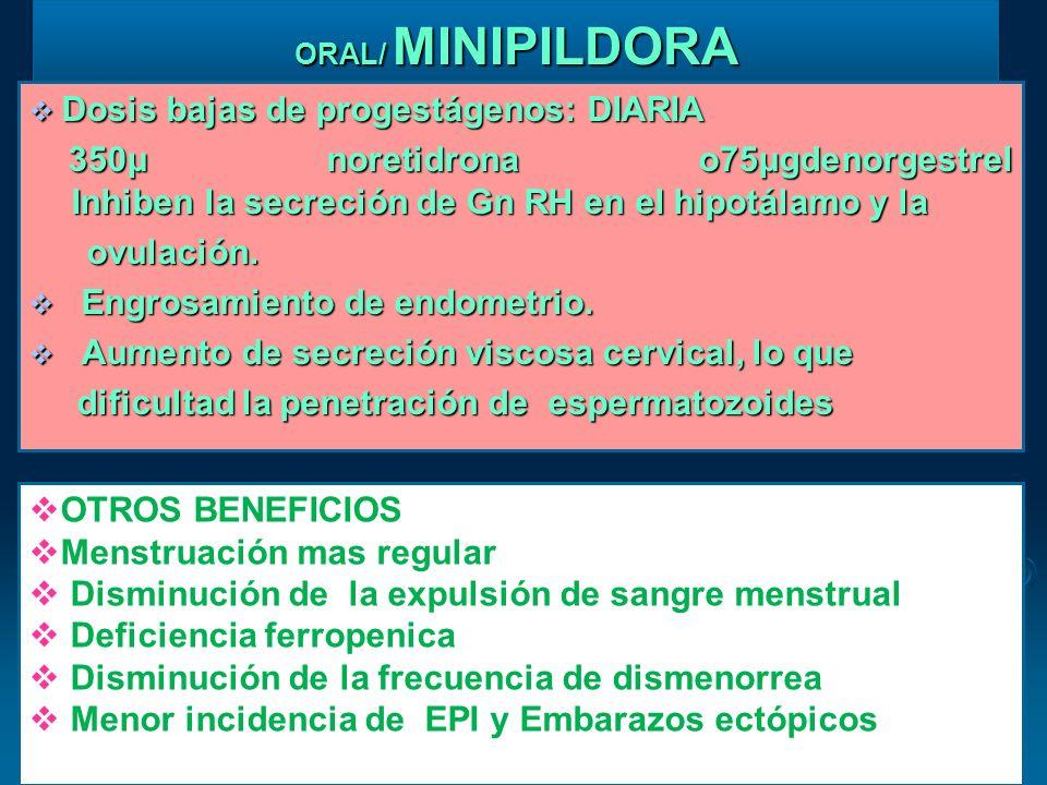 Dosis bajas de progestágenos: DIARIA