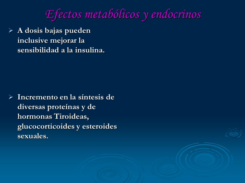 Efectos metabólicos y endocrinos