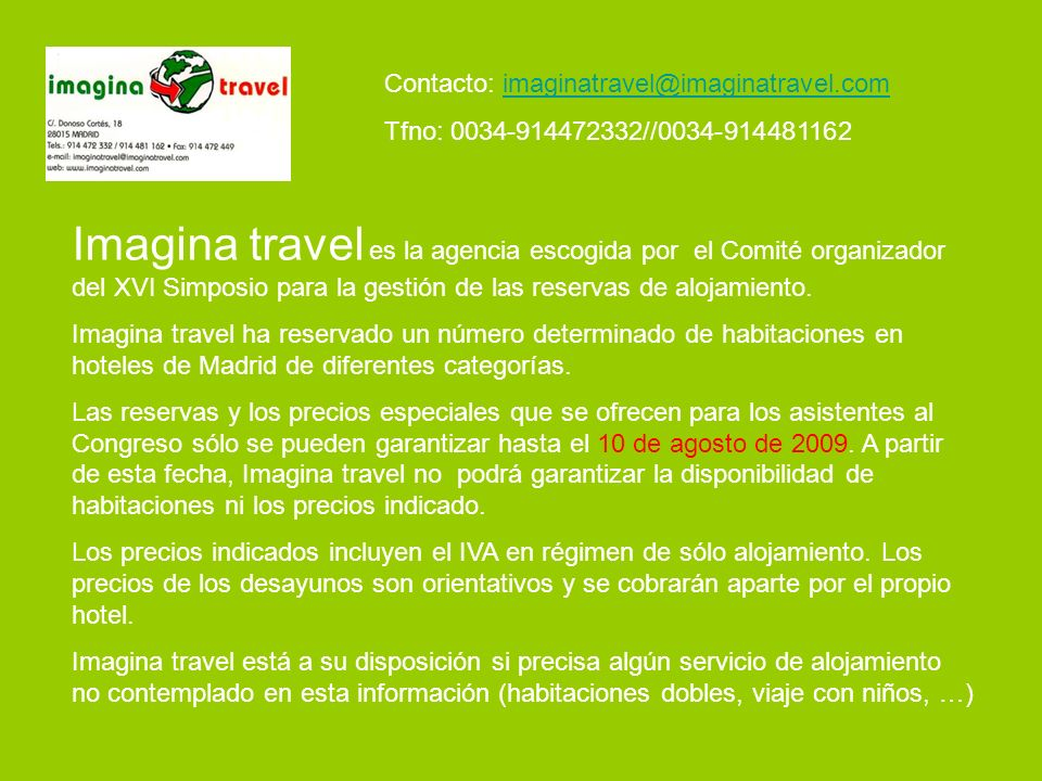 Contacto: imaginatravel@imaginatravel.com