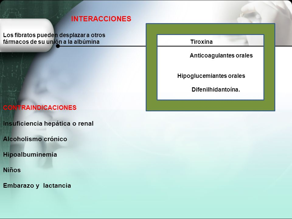 Insuficiencia hepática o renal Alcoholismo crónico Hipoalbuminemia