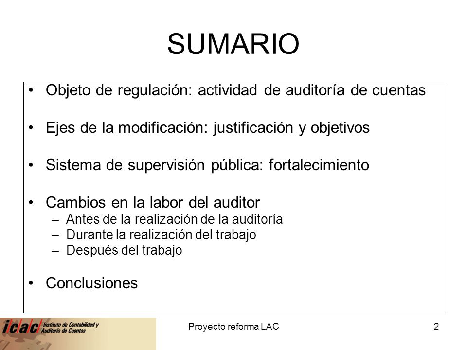 SUMARIO Objeto de regulación: actividad de auditoría de cuentas