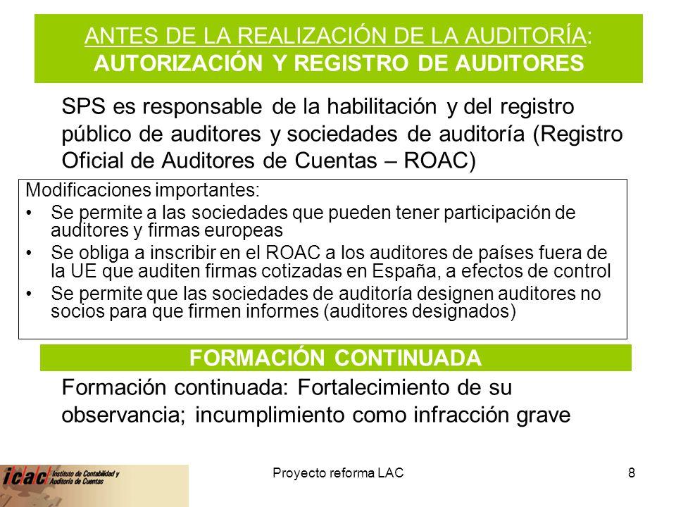 ANTES DE LA REALIZACIÓN DE LA AUDITORÍA: AUTORIZACIÓN Y REGISTRO DE AUDITORES