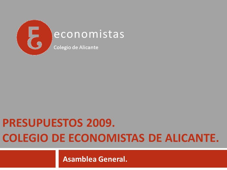 Presupuestos 2009. Colegio de economistas de alicante.