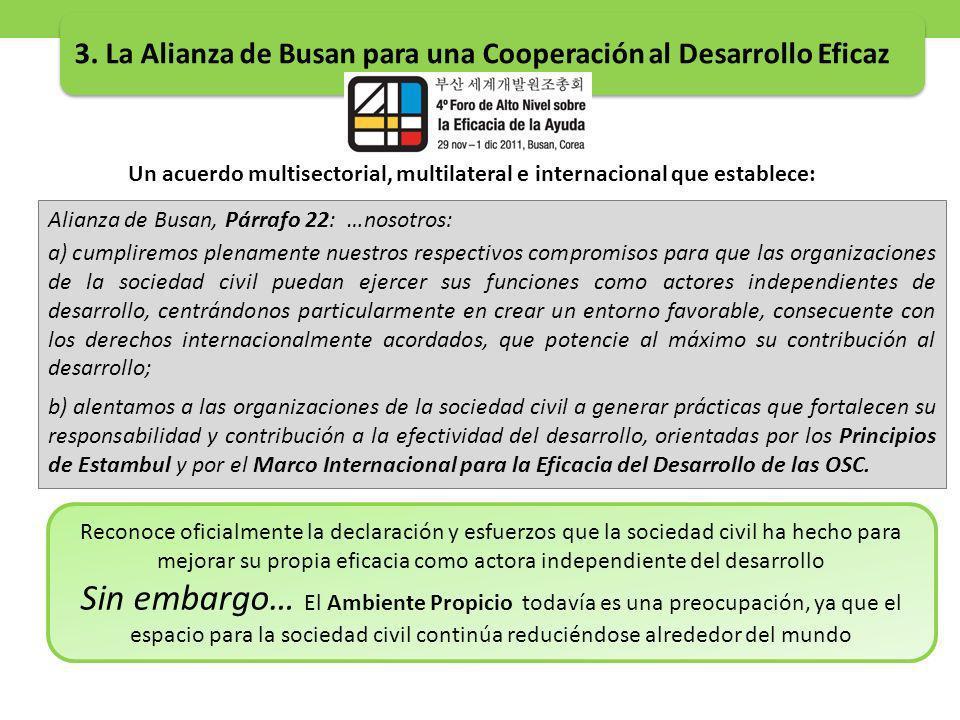 Un acuerdo multisectorial, multilateral e internacional que establece: