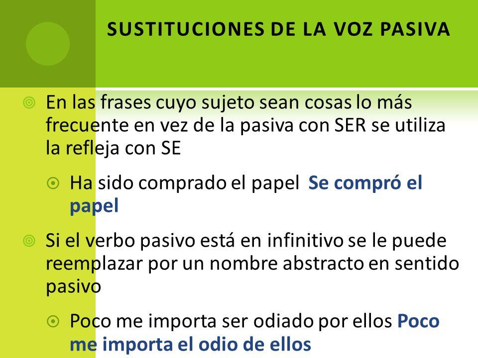 SUSTITUCIONES DE LA VOZ PASIVA