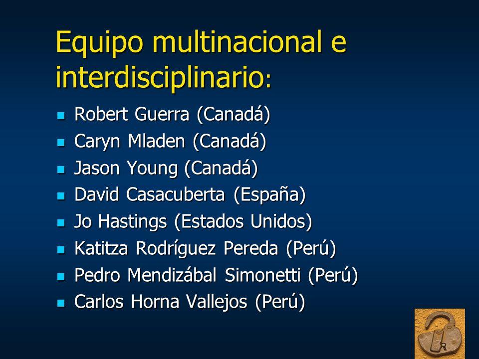 Equipo multinacional e interdisciplinario: