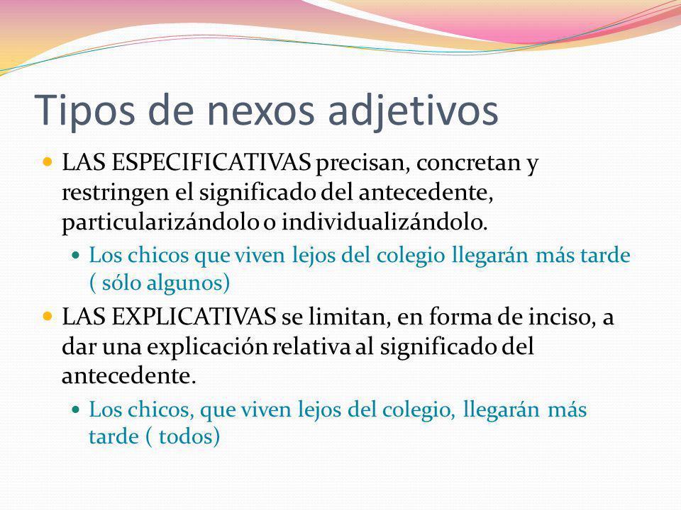 Tipos de nexos adjetivos