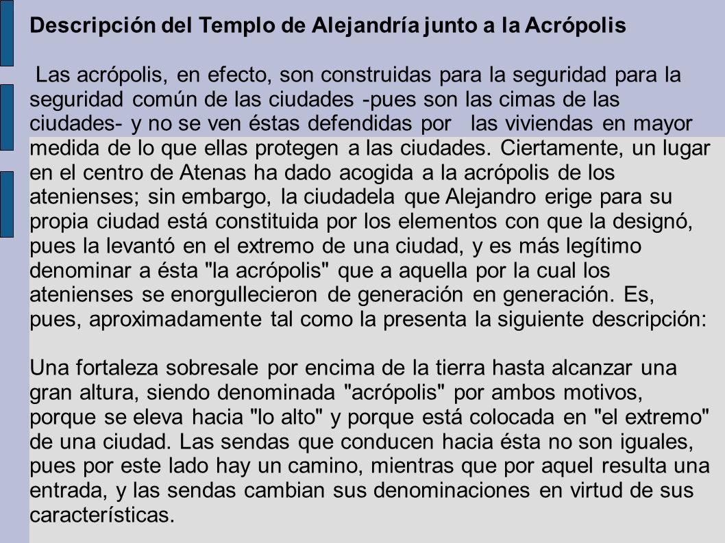 Descripción del Templo de Alejandría junto a la Acrópolis