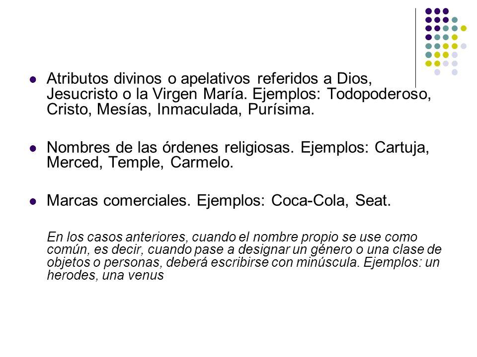 Marcas comerciales. Ejemplos: Coca-Cola, Seat.