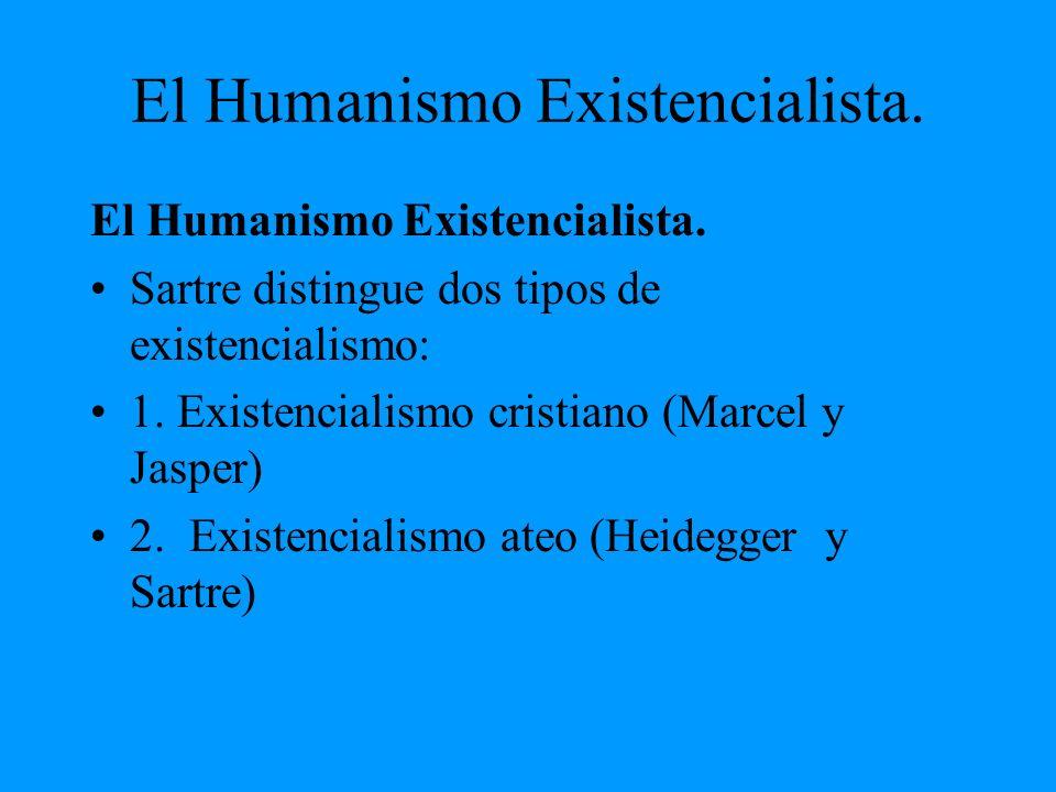 El Humanismo Existencialista.