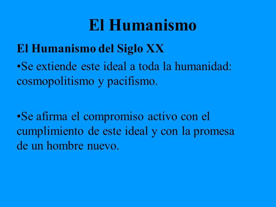 El Humanismo El Humanismo del Siglo XX