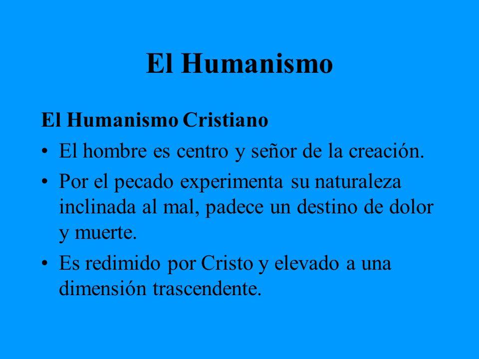 El Humanismo El Humanismo Cristiano
