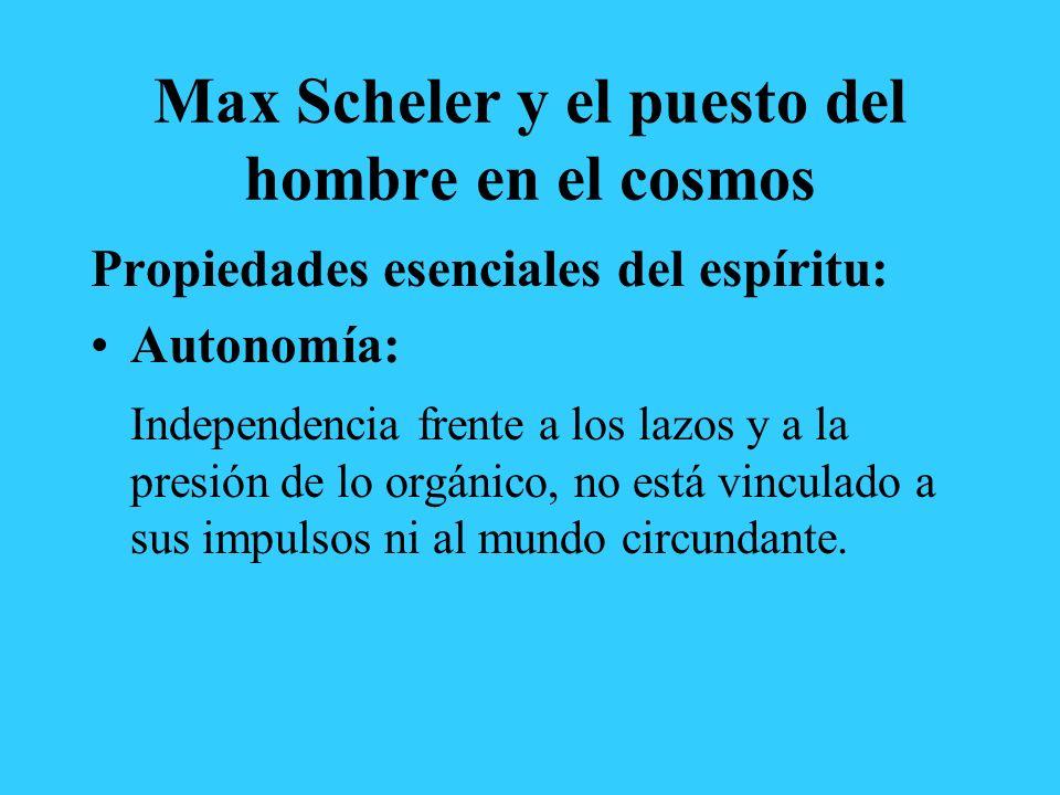Max Scheler y el puesto del hombre en el cosmos