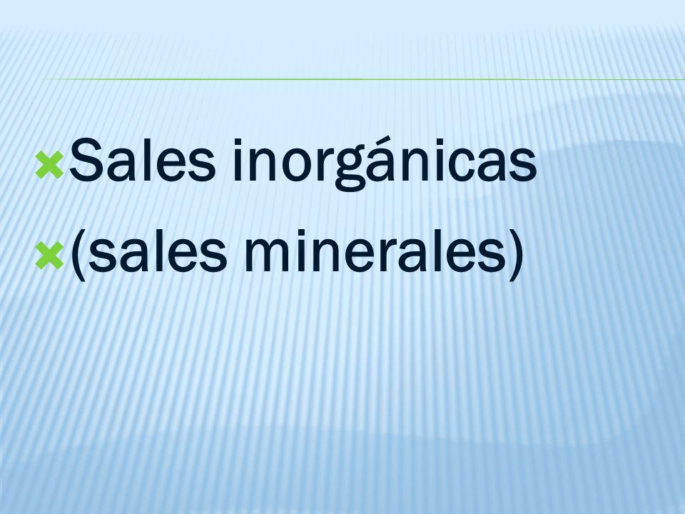 Sales inorgánicas (sales minerales)