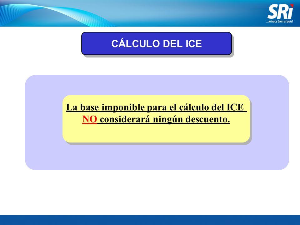 La base imponible para el cálculo del ICE