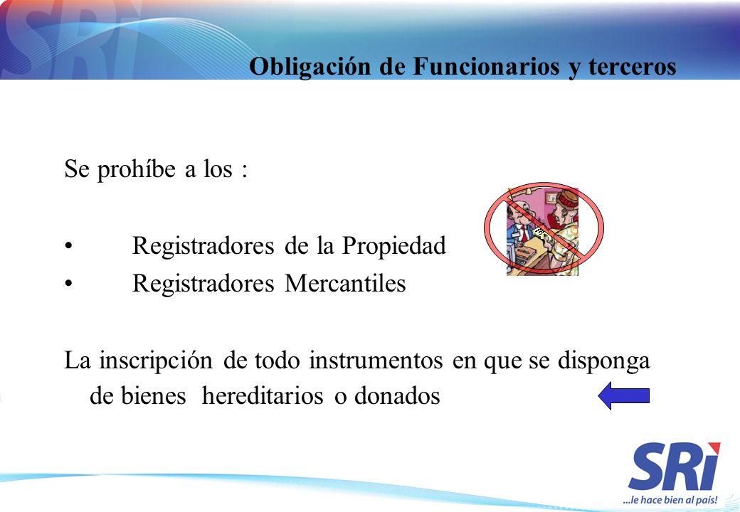 Obligación de Funcionarios y terceros