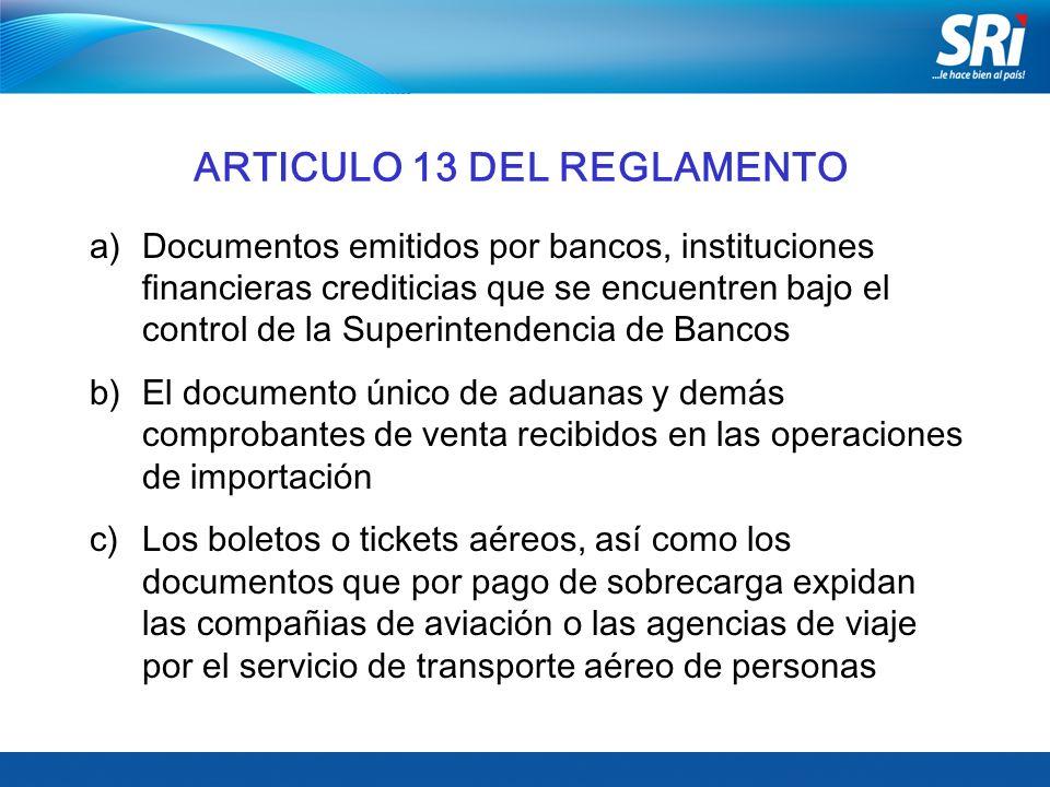 ARTICULO 13 DEL REGLAMENTO
