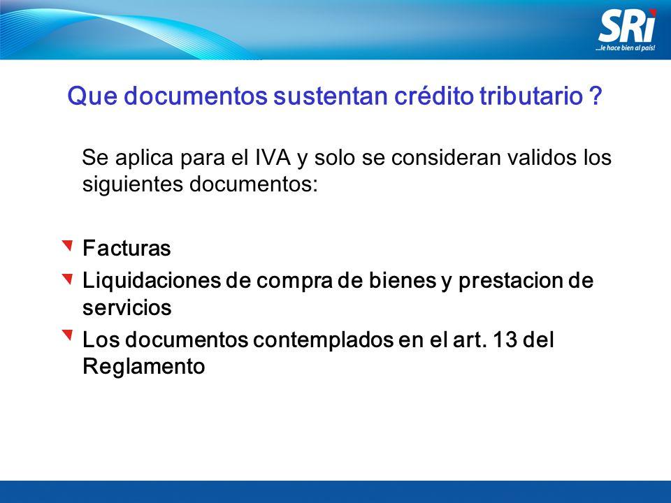 Que documentos sustentan crédito tributario