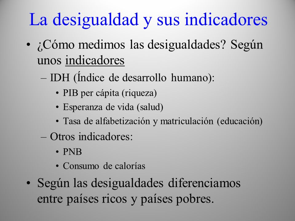 La desigualdad y sus indicadores