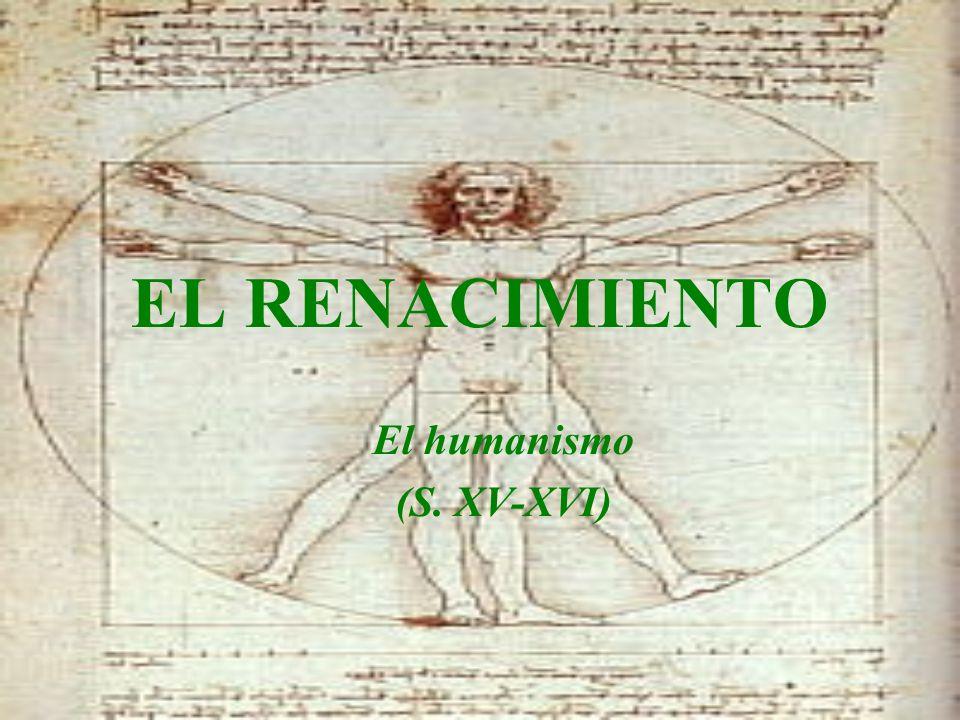 El humanismo (S. XV-XVI)