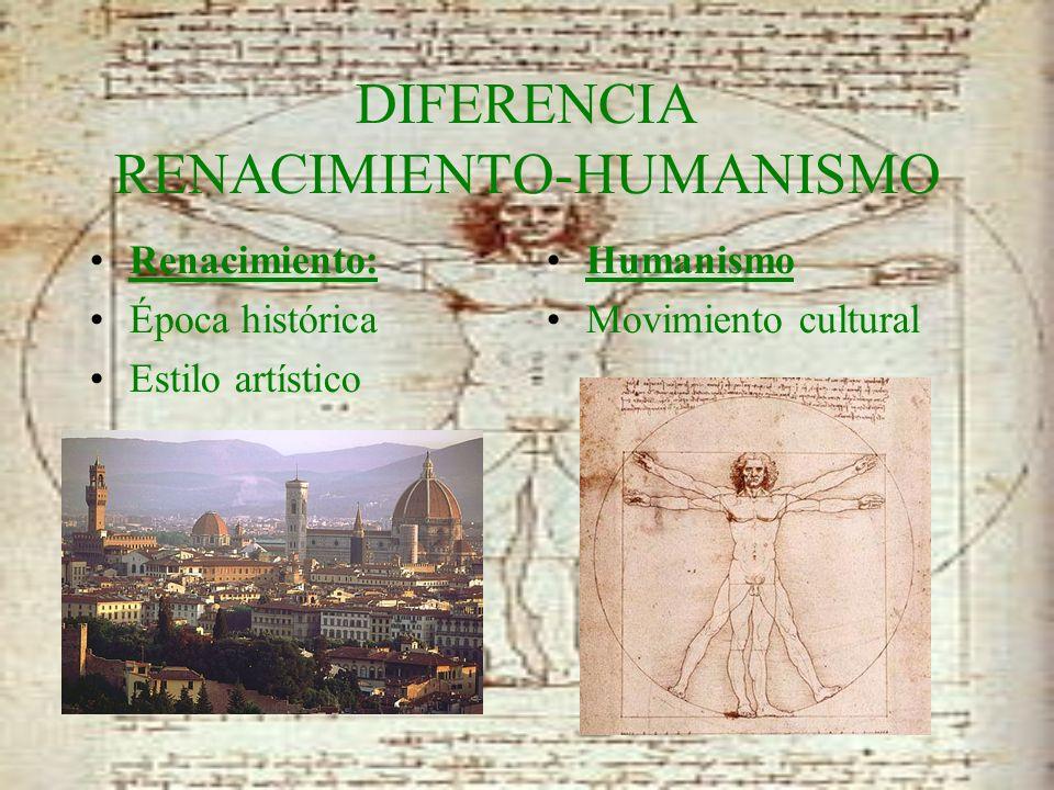 DIFERENCIA RENACIMIENTO-HUMANISMO