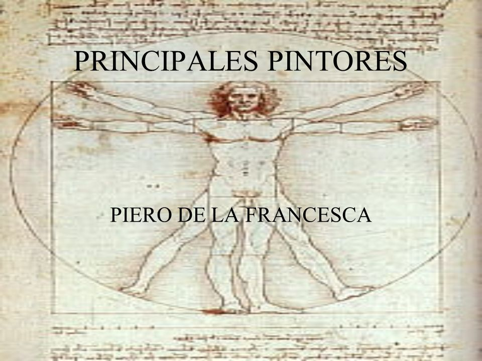 PRINCIPALES PINTORES PIERO DE LA FRANCESCA
