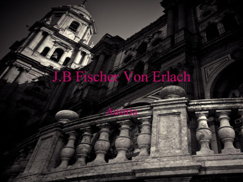 J.B Fischer Von Erlach Austria