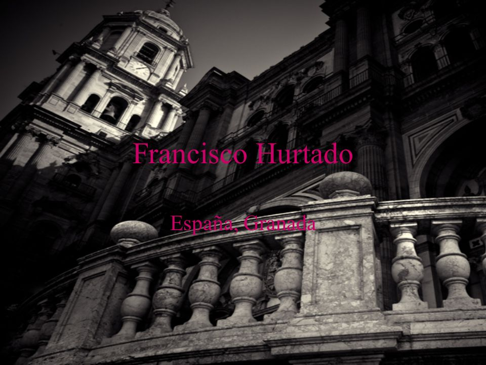 Francisco Hurtado España, Granada