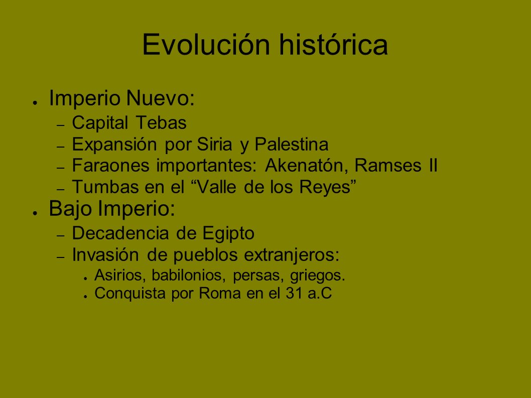 Evolución histórica Imperio Nuevo: Bajo Imperio: Capital Tebas