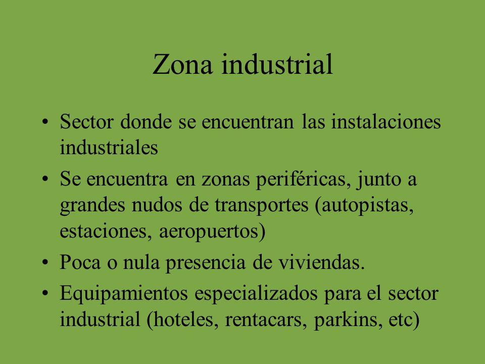 Zona industrial Sector donde se encuentran las instalaciones industriales.