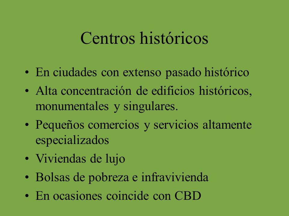 Centros históricos En ciudades con extenso pasado histórico