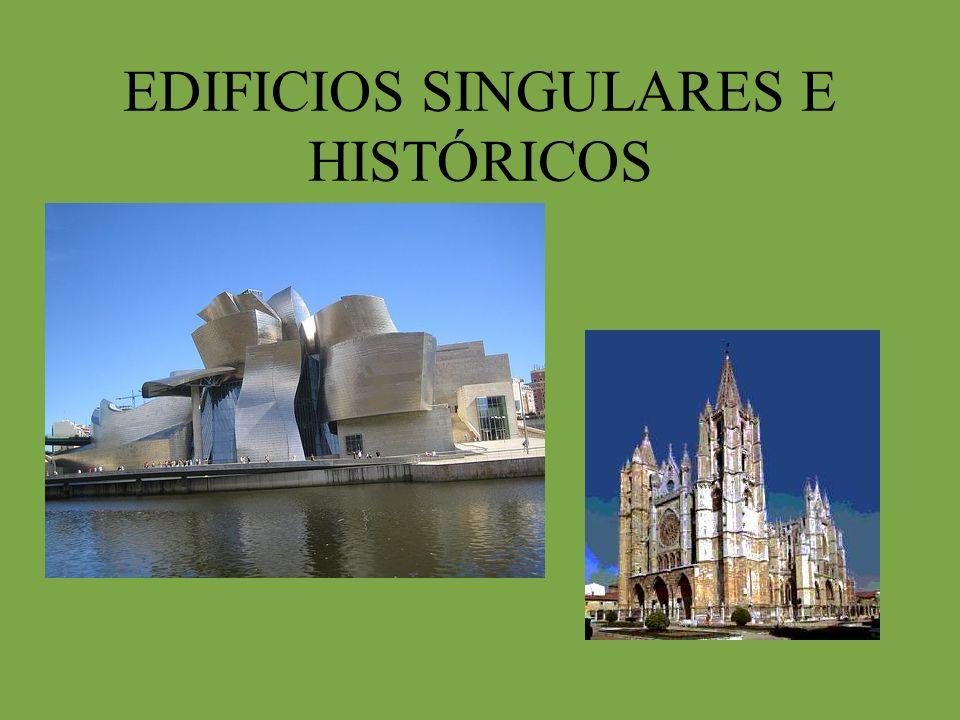 EDIFICIOS SINGULARES E HISTÓRICOS