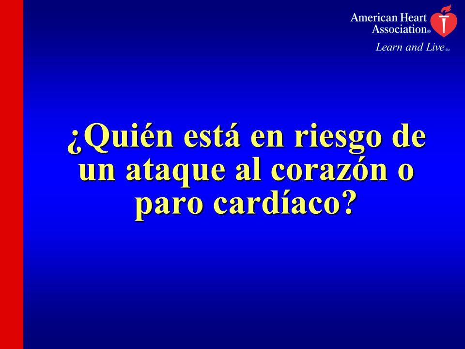 ¿Quién está en riesgo de un ataque al corazón o paro cardíaco