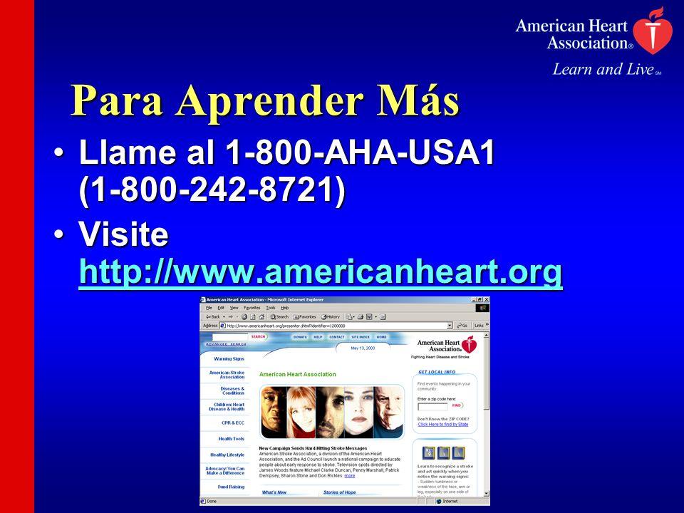 Para Aprender Más Llame al 1-800-AHA-USA1 (1-800-242-8721)