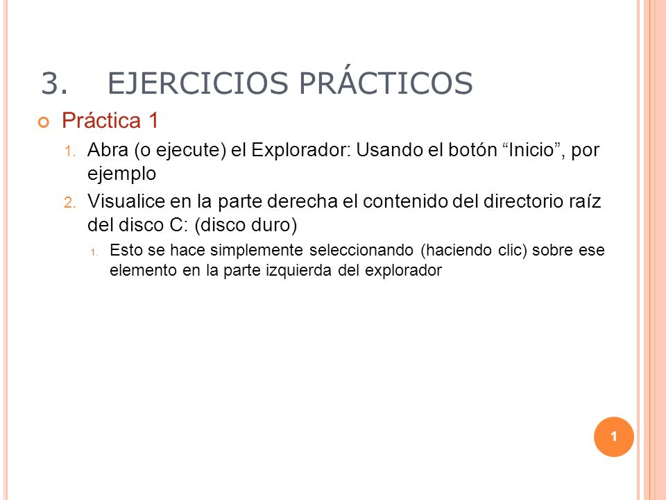 3. EJERCICIOS PRÁCTICOS Práctica 1