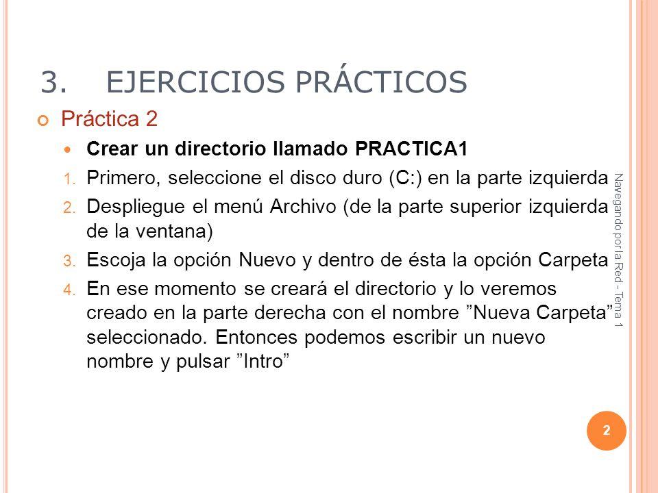 3. EJERCICIOS PRÁCTICOS Práctica 2