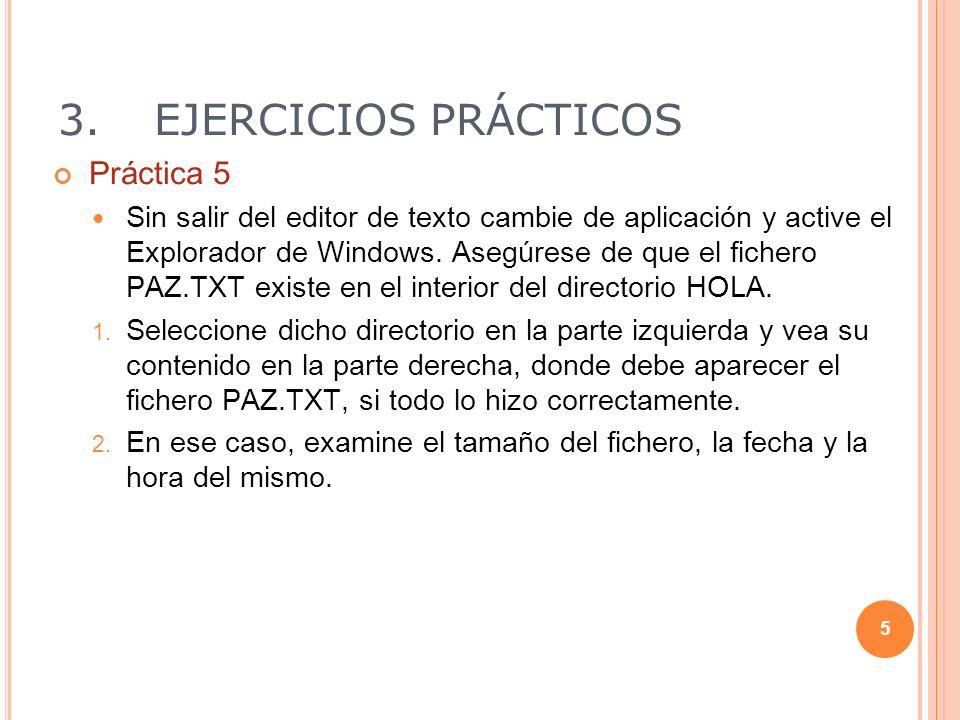 3. EJERCICIOS PRÁCTICOS Práctica 5