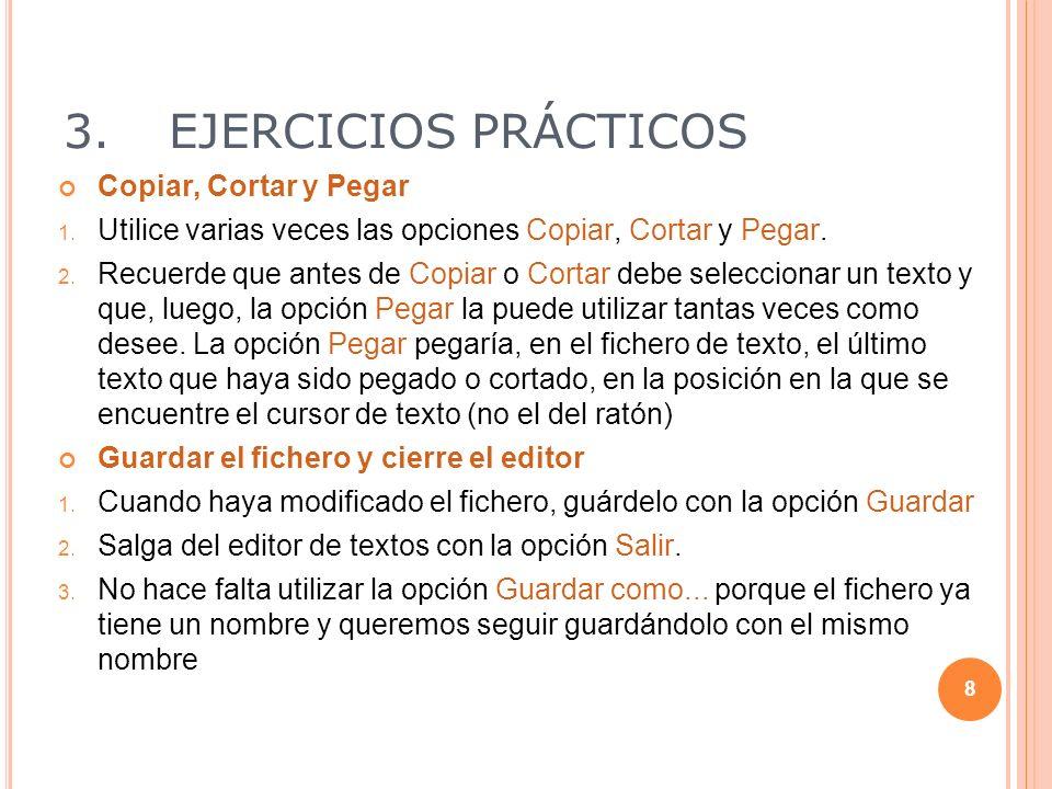 3. EJERCICIOS PRÁCTICOS Copiar, Cortar y Pegar