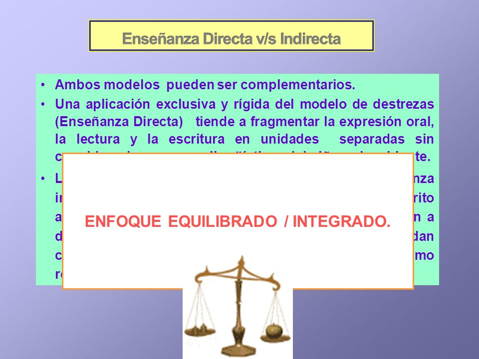ENFOQUE EQUILIBRADO / INTEGRADO.