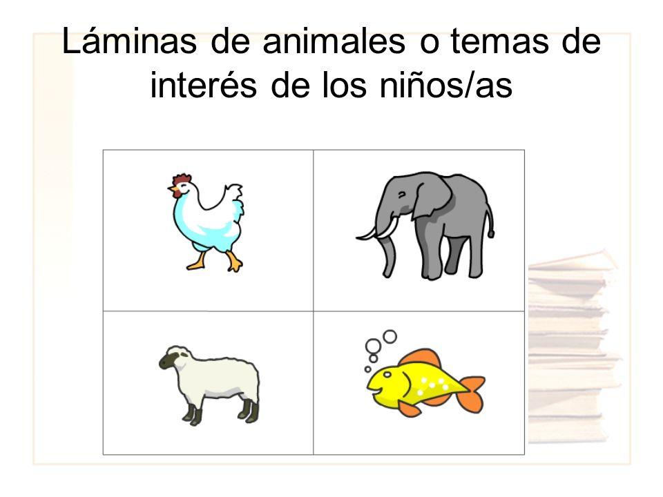 Láminas de animales o temas de interés de los niños/as