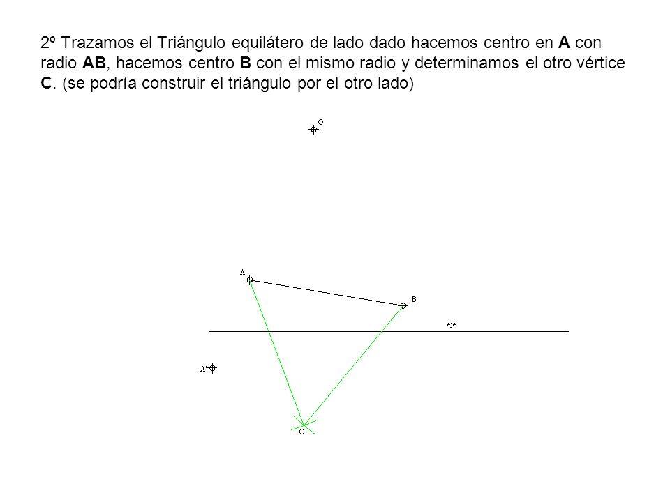 2º Trazamos el Triángulo equilátero de lado dado hacemos centro en A con radio AB, hacemos centro B con el mismo radio y determinamos el otro vértice C.