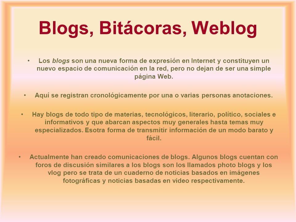 Blogs, Bitácoras, Weblog